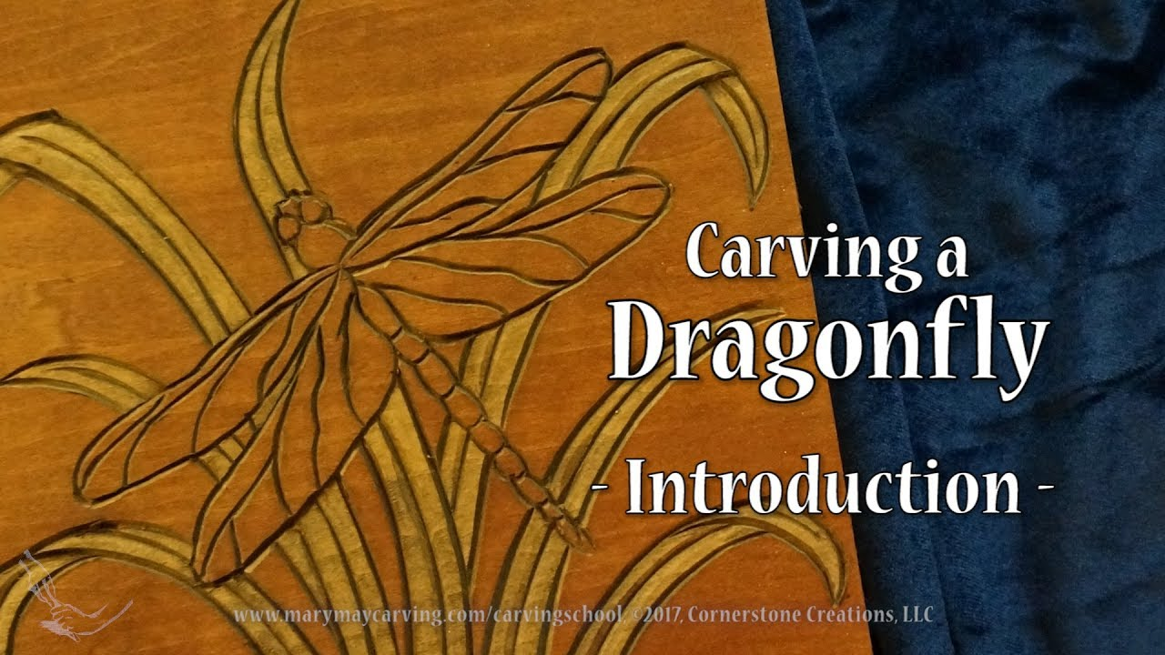 Carving a dragonfly introduction youtube