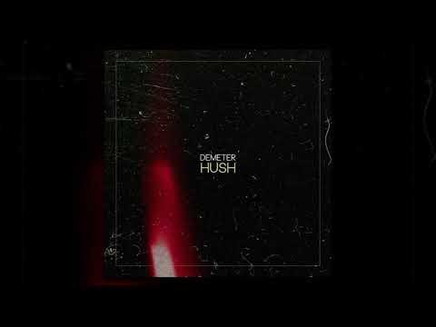 Demeter | Hush {Original Mix}