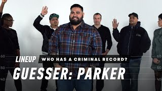 Who Has a Criminal Record? (Parker) | Lineup | Cut