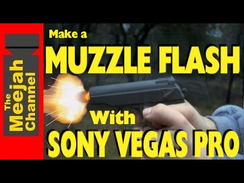 How to make a Muzzleflash effect with Sony Vegas Pro