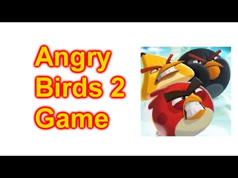 Lets Play Angry Birds 2 Game App For Cell Phone