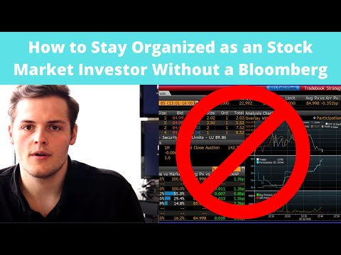 How to Stay Organized as a Stock Market Investor Without a Bloomberg