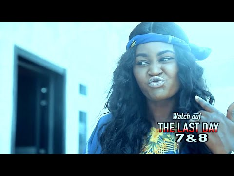 THE LAST DAY 7&8 (OFFICIAL TRAILER) - 2021 LATEST NIGERIAN NOLLYWOOD MOVIES