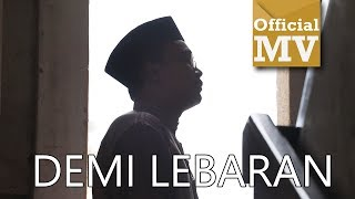 Ezad Lazim - Demi Lebaran [Official Music Video]