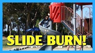 Slide Burn!