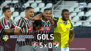 Gols - Fluminense 5 x 0 Salgueiro - Copa do Brasil 2018