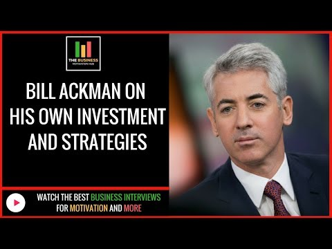 Bill Ackman Interview On His Own Investment and Strategies (Bill Ackman Interview)