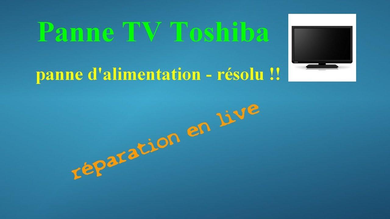 Réparation tv Toshiba panne d'alimentation - résolu !!