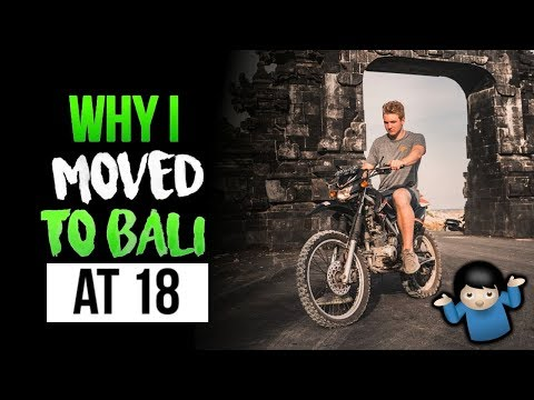 Why I Moved To Bali When I Turned 18