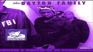 The Dayton Family - Stick & Move (Chopped & Screwed) by DJ Vanilladream