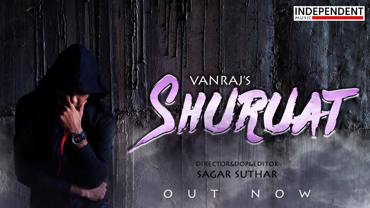 Official Video | Shuruat | Vanraj | Punit Raval | Sagar Suthar