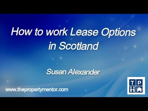 How to Work Lease Options in Scotland