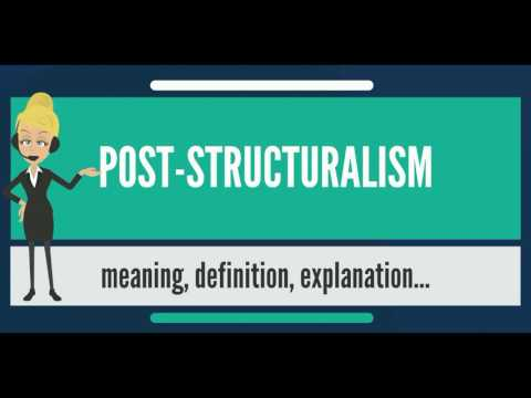 What is POST-STRUCTURALISM? What does POST-STRUCTURALISM mean? POST-STRUCTURALISM meaning