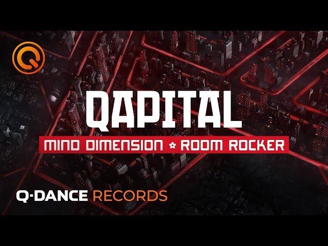 QAPITAL 2019 | Mind Dimension - Room Rocker