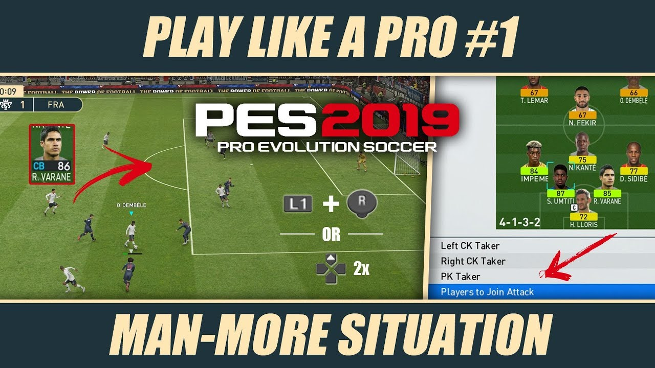 PES 2019 | PLAY LIKE A PRO #1 – Man-More Situation : LightTube