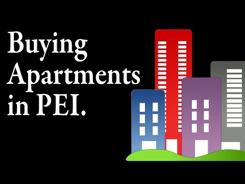 Buying Apartments in Prince Edward Island. Tony LeBlanc Ground Floor Property Management Moncton NB.