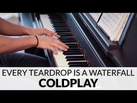 Coldplay - Every Teardrop Is A Waterfall | Piano Cover
