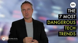 What are the 7 most dangerous technology trends in 2020?