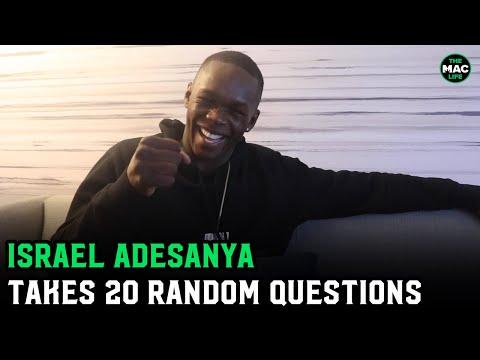 Israel Adesanya answers 20 random questions about random s***