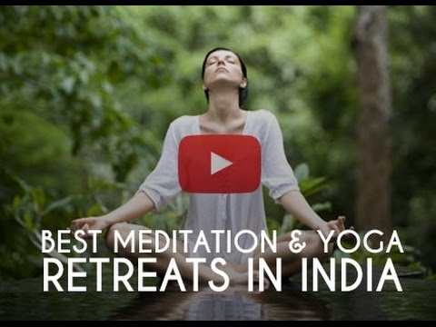 Best Meditation & Yoga Retreats In India