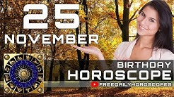 November 25 - Birthday Horoscope Personality