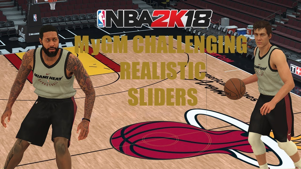 NBA 2K18 MYGM/MYLEAGUE CHALLENGING REALISTIC SLIDERS @OperationSports