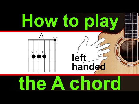 Play the A major guitar chord - LEFT HANDED 'A' chord