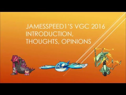 Jamesspeed1's Initial Introduction for VGC 2016 with a Beta Tier List (Part 1/2)