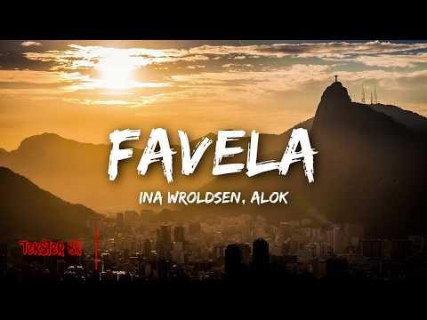 Favela - Alok Ina Wroldsen legendado TKBR