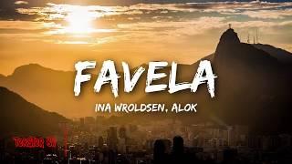 Baixar Favela - Alok, Ina Wroldsen legendado TKBR