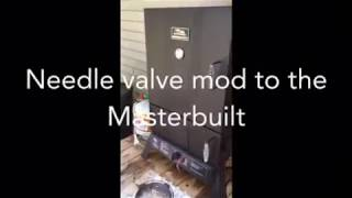 Masterbuilt Needle Valve modification