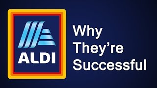 Aldi   Why They're Successful