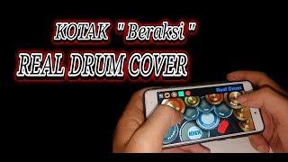 """Beraksi """" KOTAK """" Real Drum Cover"""