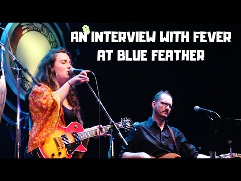 Blue Feather 2018: Fever