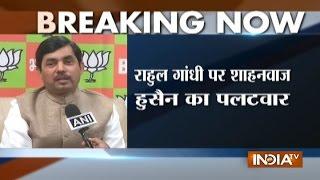 Shahnawaz Rejects Rahul Gandhi's Remark On PM Modi, Says People Are Backing Demonetisation