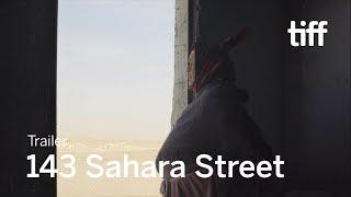 143 SAHARA STREET Trailer | TIFF 2019