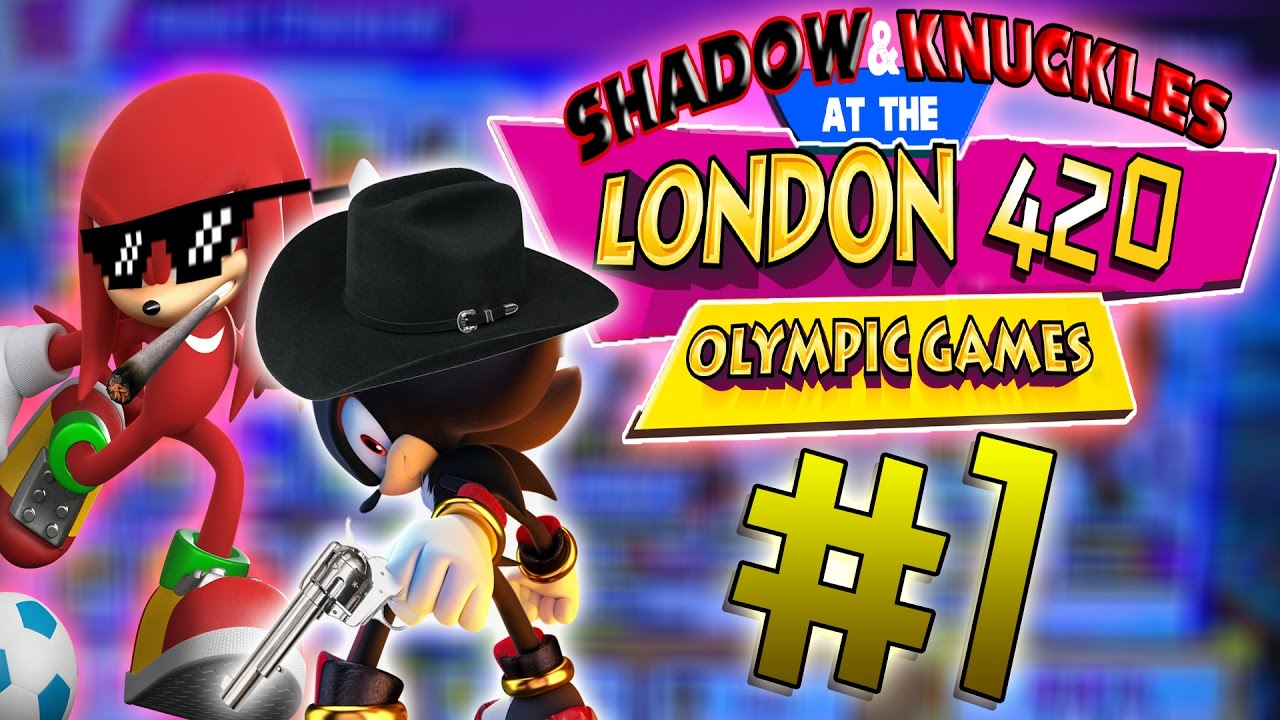 NIPPLES THE ENCHILADA! | Shadow & Knuckles Play: Mario & Sonic At The  London 2012 Olympic Games #1