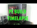 PC Build - Timelapse - 1200€
