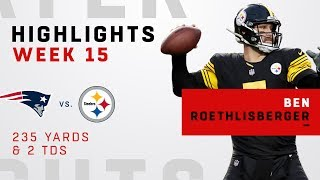 Ben Roethlisberger Highlights vs. Patriots