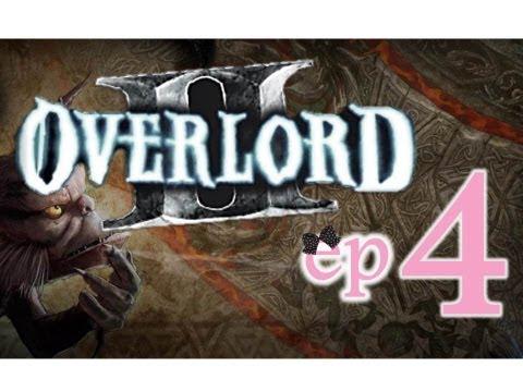 Overlord II - Ep4 - Sanctuary Cove - w/Wardfire