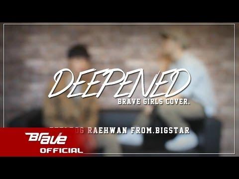 [CoveredbyBrave] #9 빅스타 (필독 & 래환) - 변했어 (브레이브걸스 cover.) / BIGSTAR - Deepened (male version)