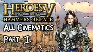 Heroes 5 Hammers of Fate ALL Cinematics - Part 1