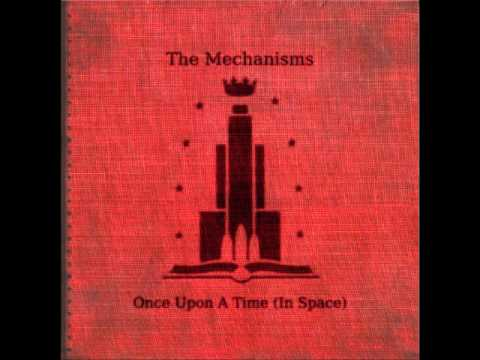 The Mechanisms - Once Upon a Time [in Space] - 09 'The Resistance Grows'