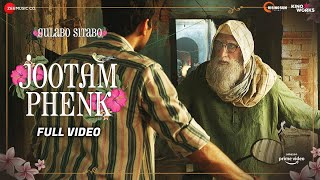 Jootam Phenk - Full Video   Gulabo Sitabo   Amitabh Bachchan, Ayushmann Khurrana   Piyush, Abhishek