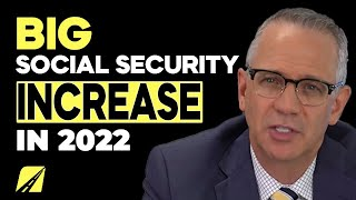 Big Social Security Increase In 2022