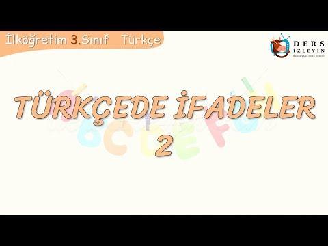 TÜRKÇEDE İFADELER - 2