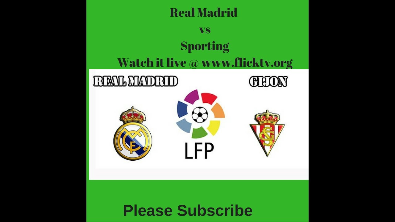 Sporting Vs Real Madrid