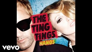 The Ting Tings - Hands (Instrumental) (Audio)