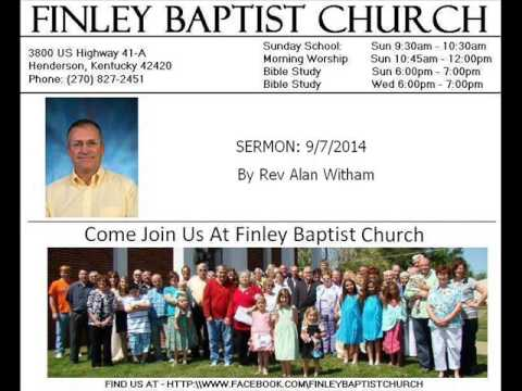 Finley Baptist Church - Sermon 9/7/2014