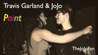 JoJo & Travis Garland - Paint [Explicit] + Download Link